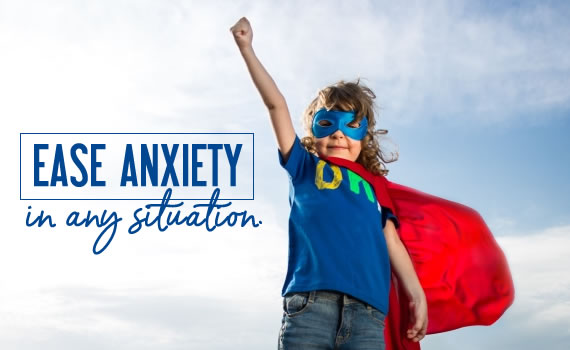 Ease Anxiety in Any Situation