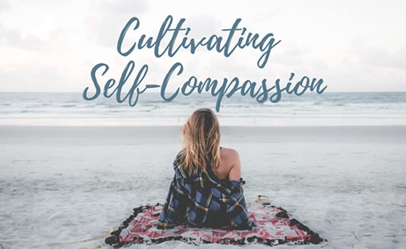 Cultivating Self Compassion Course