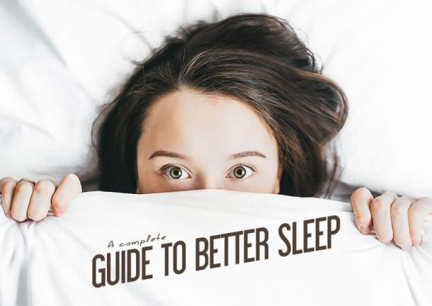 A Complete Guide to Better Sleep