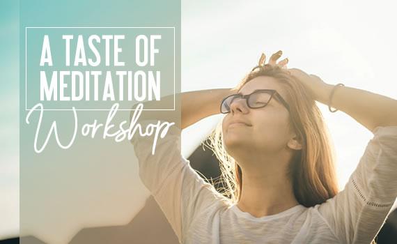 A Taste of Meditation Workshop